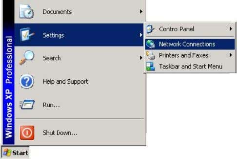 1. Open NETWORK CONNECTIONS from the Windows Start menu. Figure 3-4: Opening Windows Network Connections 2.