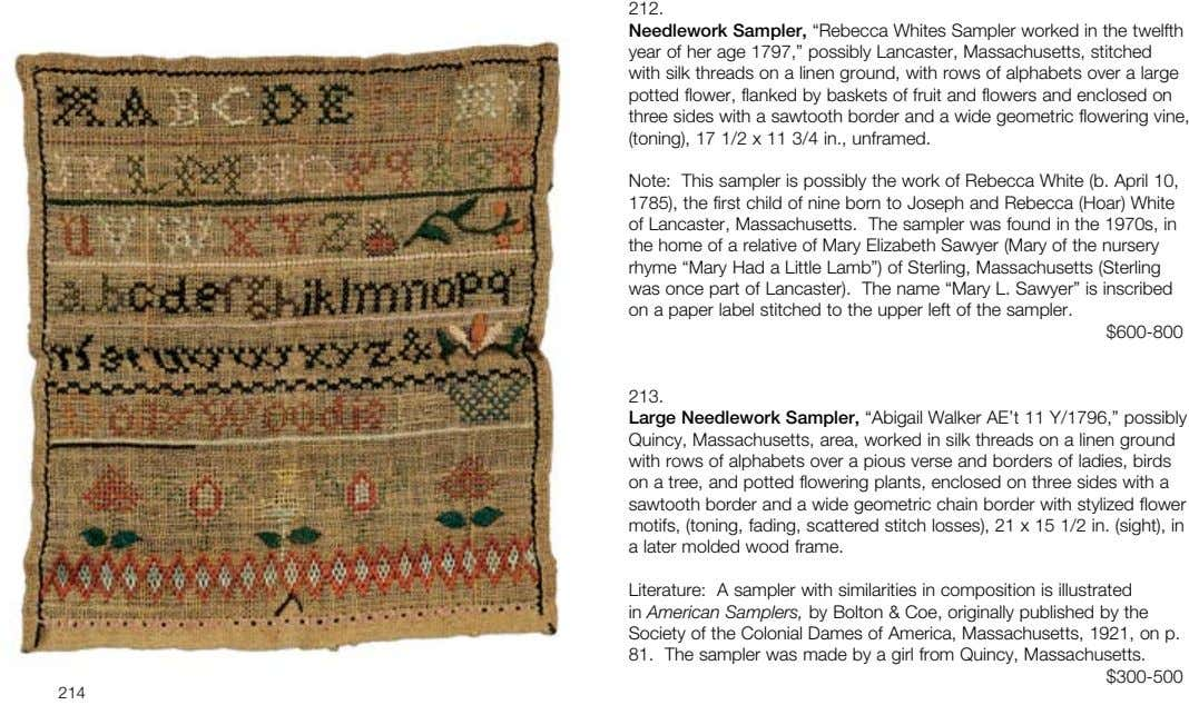"212. Needlework Sampler, ""Rebecca Whites Sampler worked in the twelfth year of her age 1797,"" possibly"