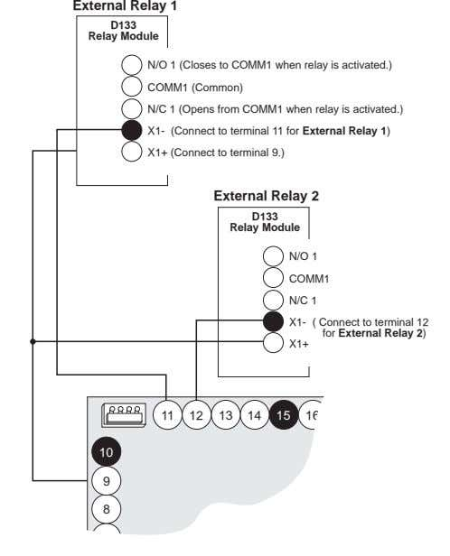 External Relay 1 D133 Relay Module N/O 1 (Closes to COMM1 when relay is activated.)