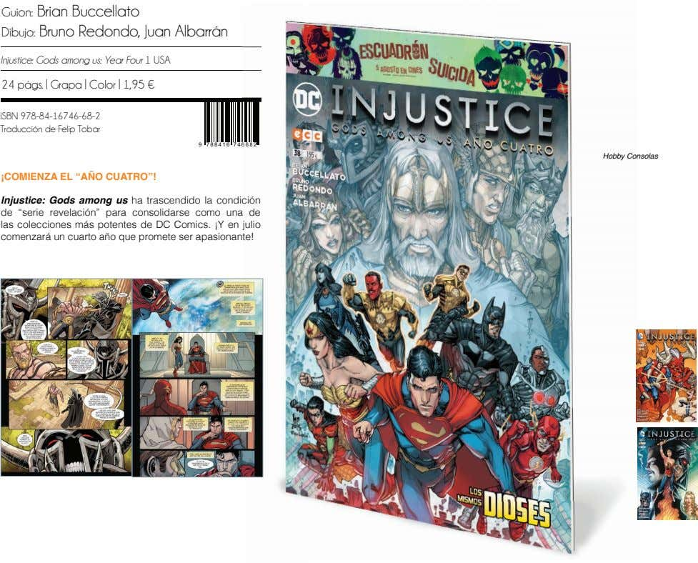 Guion: Brian Buccellato Dibujo: Bruno Redondo, Juan Albarrán Injustice: Gods among us: Year Four 1