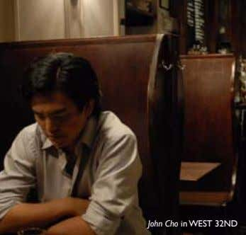 John Cho in WEST 32ND
