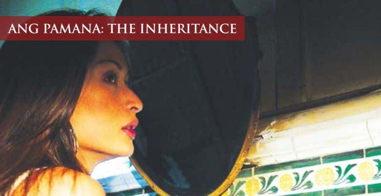 ANG PAMANA: THE INHERITANCE