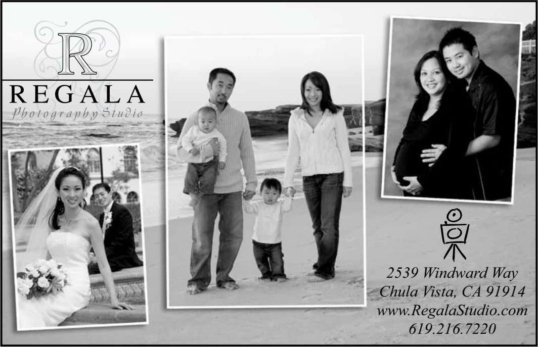 2539 Windward Way Chula Vista, CA 91914 www.RegalaStudio.com 619.216.7220