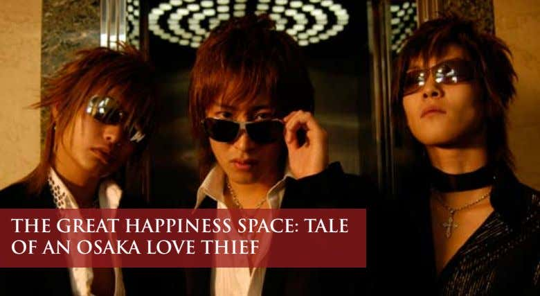 THE GREAT HAPPINESS SPACE: TALE OF AN OSAKA LOVE THIEF