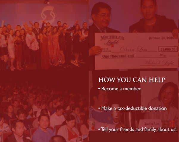 HOW YOU CAN HELP • Become a member • Make a tax-deductible donation • •