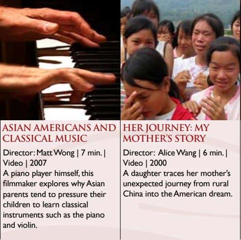ASIAN AMERICANS AND CLASSICAL MUSIC HER JOURNEY: MY MOTHER'S STORY Director: Matt Wong | 7