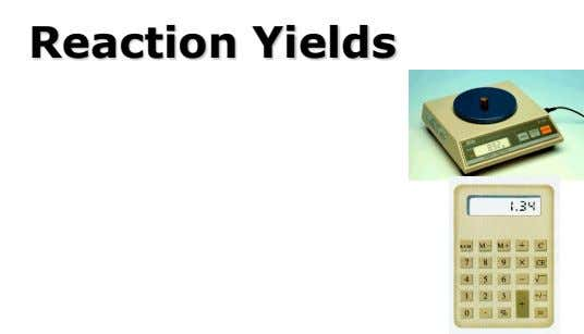 Reaction Yields