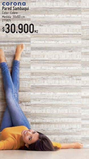 Pared Sambaqui Color: Cobre Medida: 30x60 cm 271825 30.900M2 $