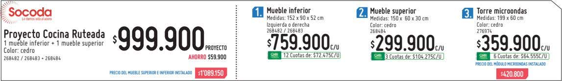 1. Mueble inferior 2. Mueble superior 3. Torre microondas Medidas: 152 x 90 x 52