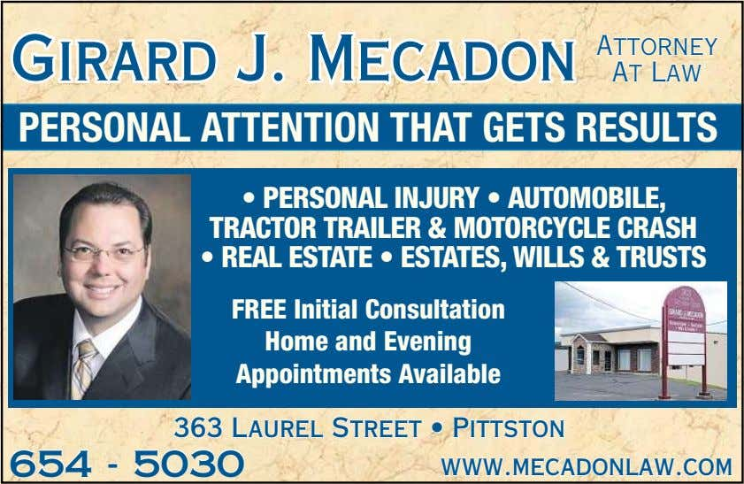 GirardGirard J.J. MecadonMecadon AttorneyAttorney AtAt LawLaw PERSONAL ATTENTION THAT GETS RESULTS • PERSONAL INJURY
