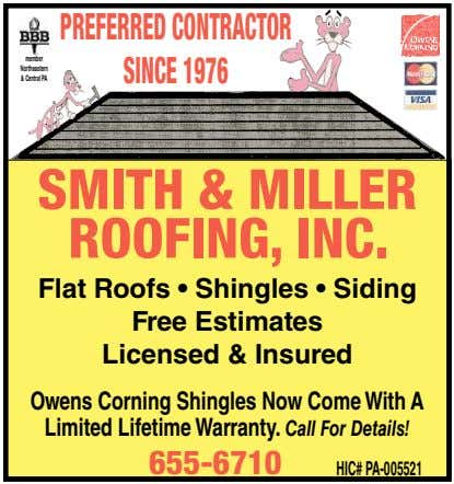 PREFERRED CONTRACTOR member Northeastern & Central PA SINCE1976 SMITH & MILLER ROOFING, INC. Flat Roofs