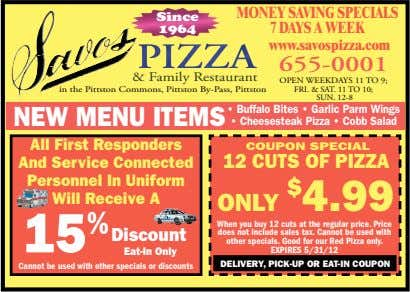 MONEY SAVING SPECIALS Since 1964 7 DAYS A WEEK www.savospizza.com 655-0001 & Family Restaurant in