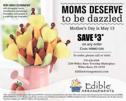 SAVE $ 3 * WBMD1255 570-820-0509 2246 Wilkes Barre Township Marketplace Wilkes-Barre, PA 18702 05/31/2012