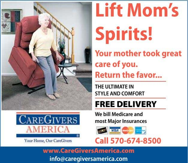 Lift Mom's Spirits! Your mother took great care of you. Return the favor THE ULTIMATE