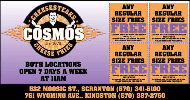 ANY ANY REGULAR REGULAR SIZE FRIES SIZE FRIES FREE FREE COUPON VALID AT BOTH LOCATIONS