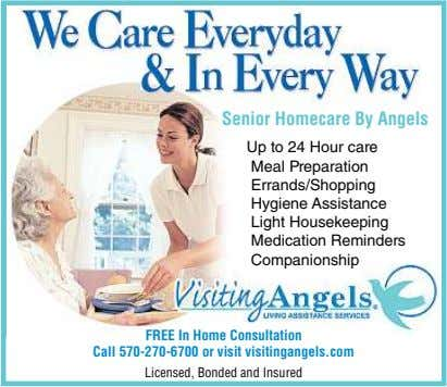 Senior Homecare By Angels Up to 24 Hour care Meal Preparation Errands/Shopping Hygiene Assistance Light