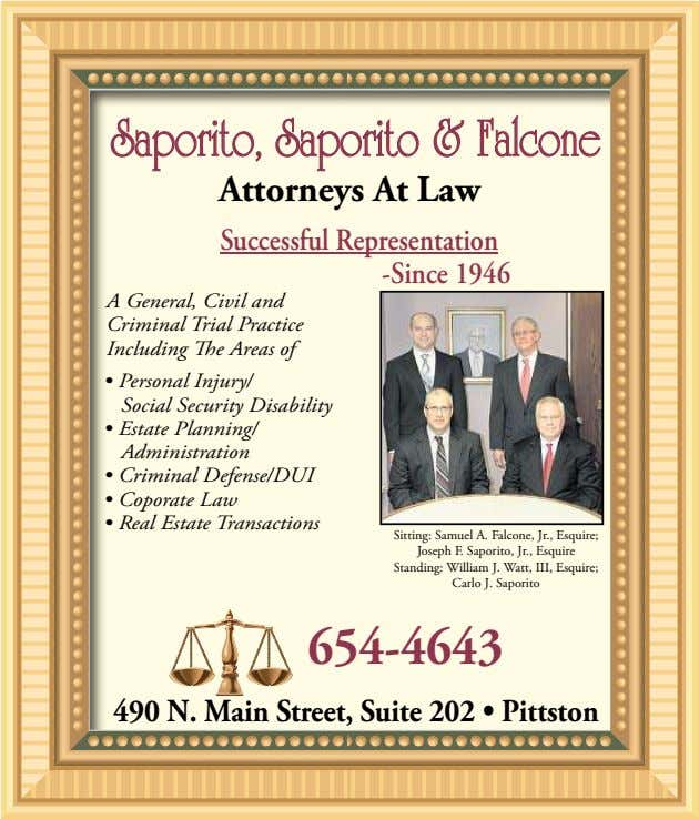 Saporito,Saporito, SaporitoSaporito && FFalconealcone Attorneys At Law Successful Representation -Since 1946 A
