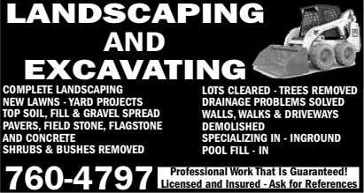 LANDSCAPING AND EXCAVATING COMPLETE LANDSCAPING NEW LAWNS - YARD PROJECTS TOP SOIL, FILL & GRAVEL