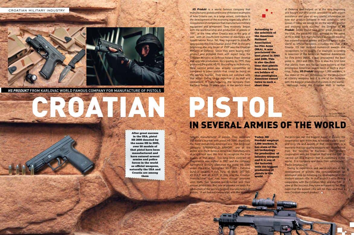 croatian military industry HS Produkt is a world famous company that manufactures pistols and is
