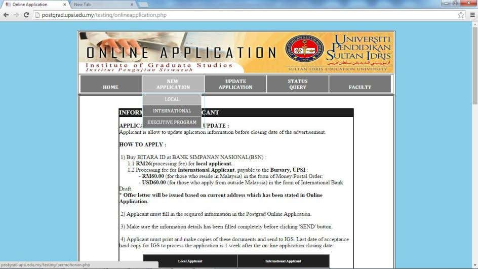 Local,otherwise please choose International.     Figure 1.2 – ONLINEAPPLICATION.PHP, Home Screen