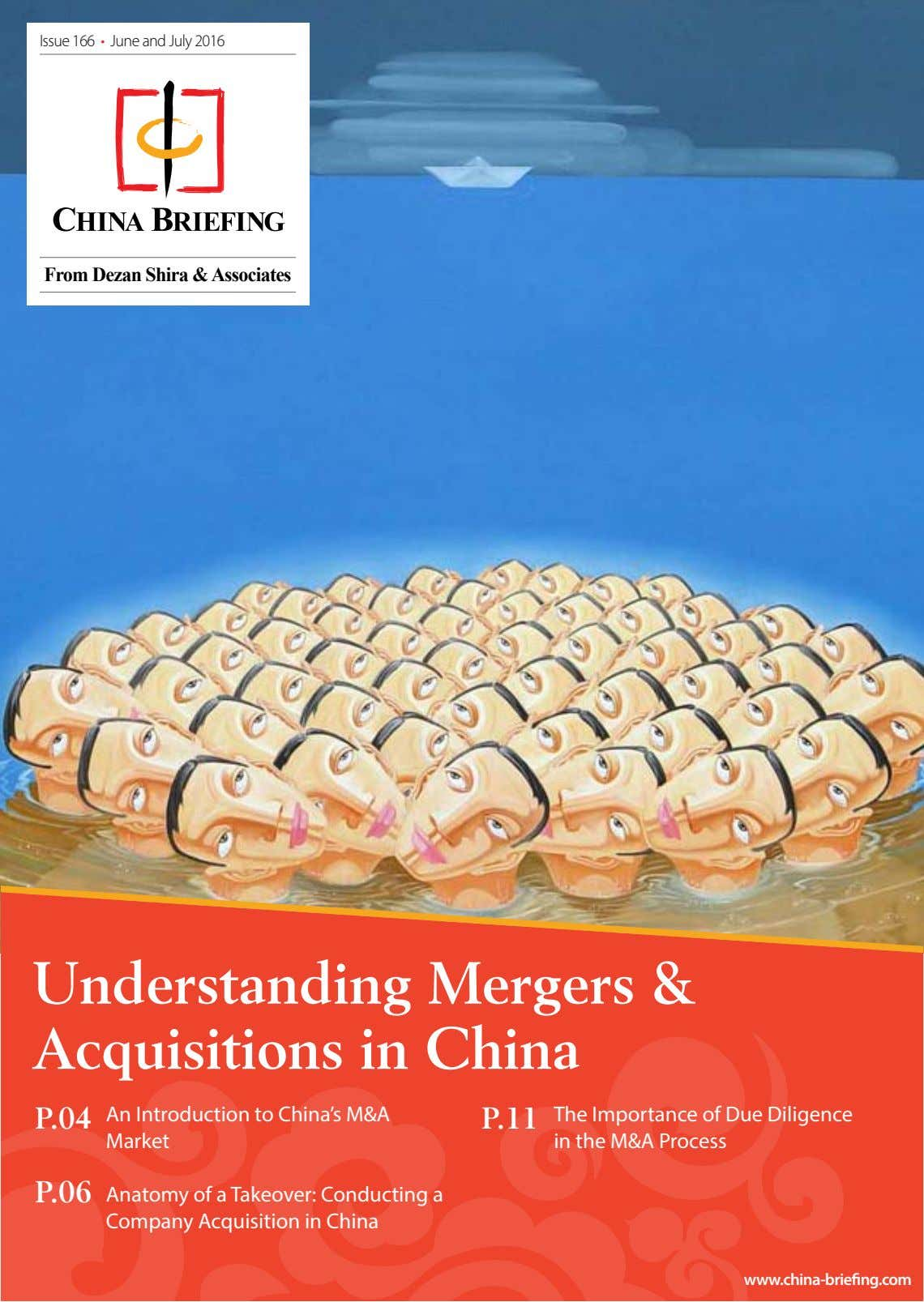 Issue 166 • June and July 2016 From Dezan Shira & Associates Understanding Mergers &