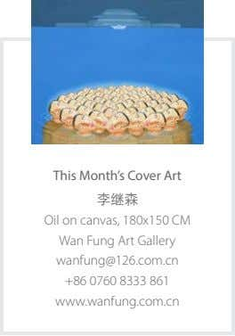 This Month's Cover Art 李继森 Oil on canvas, 180x150 CM Wan Fung Art Gallery wanfung@126.com.cn