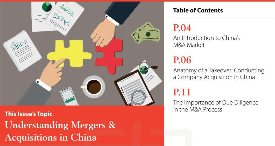 Table of Contents P.04 An Introduction to China's M&A Market P.06 Anatomy of a Takeover: