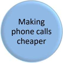 Making phone calls cheaper