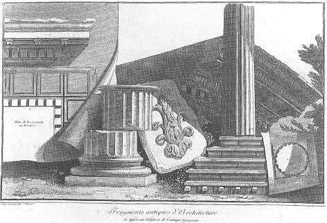 PIRANESI'S ARCHAEOLOGICAL ILLUSTRATIONS 17 J.L.P. Hoiiel, Fragmented Architectural Remains, from Agrigentum, plate 232