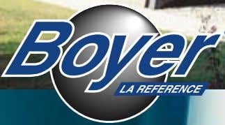 BOYER ® products Président Directeur Général The company is today present throughout the world, and is