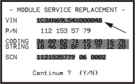 cannot be transferred from the old module to the new one. Figure 3.28: Check VIN Screen