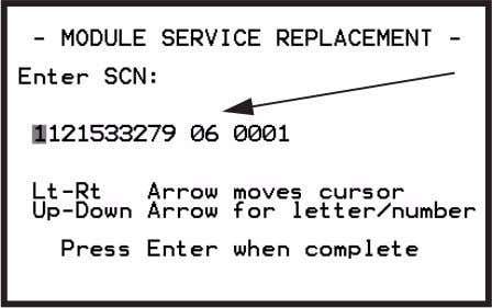 Screen, PN 10 Enter the SCN, press ENTER to continue. Figure 3.34: Manual Entry Screen, SCN