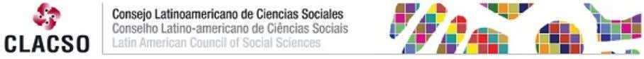 Latino-americano de Ciências Sociais (CLACSO) Latin American Council of Social Sciences (CLACSO) www.clacso.edu.ar