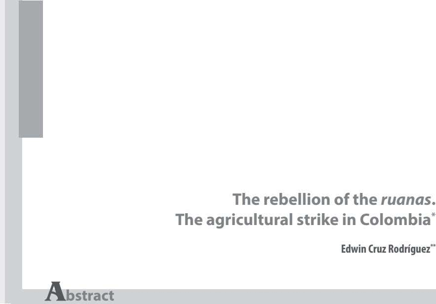 The rebellion of the ruanas. 3 The agricultural strike in Colombia * Edwin Cruz Rodríguez