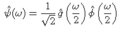 of (7.60): the In the Fourier domain, this equation becomes The h and g filters are