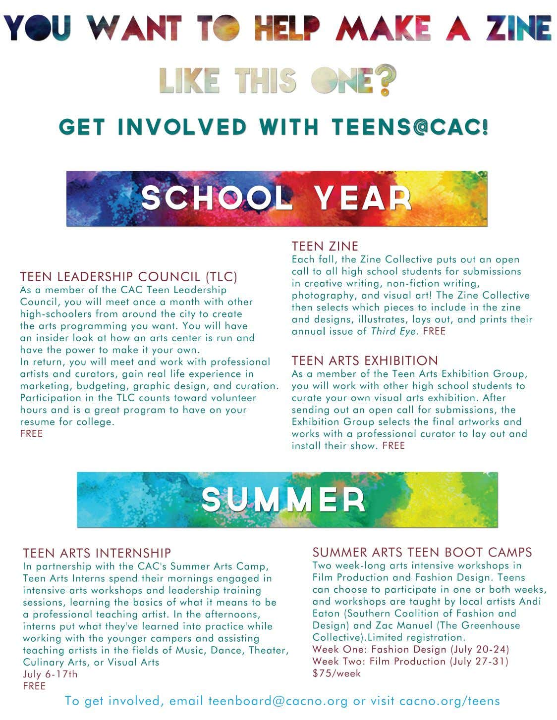 Get involved with teens@cac! School Year TEEN LEADERSHIP COUNCIL (TLC) As a member of the