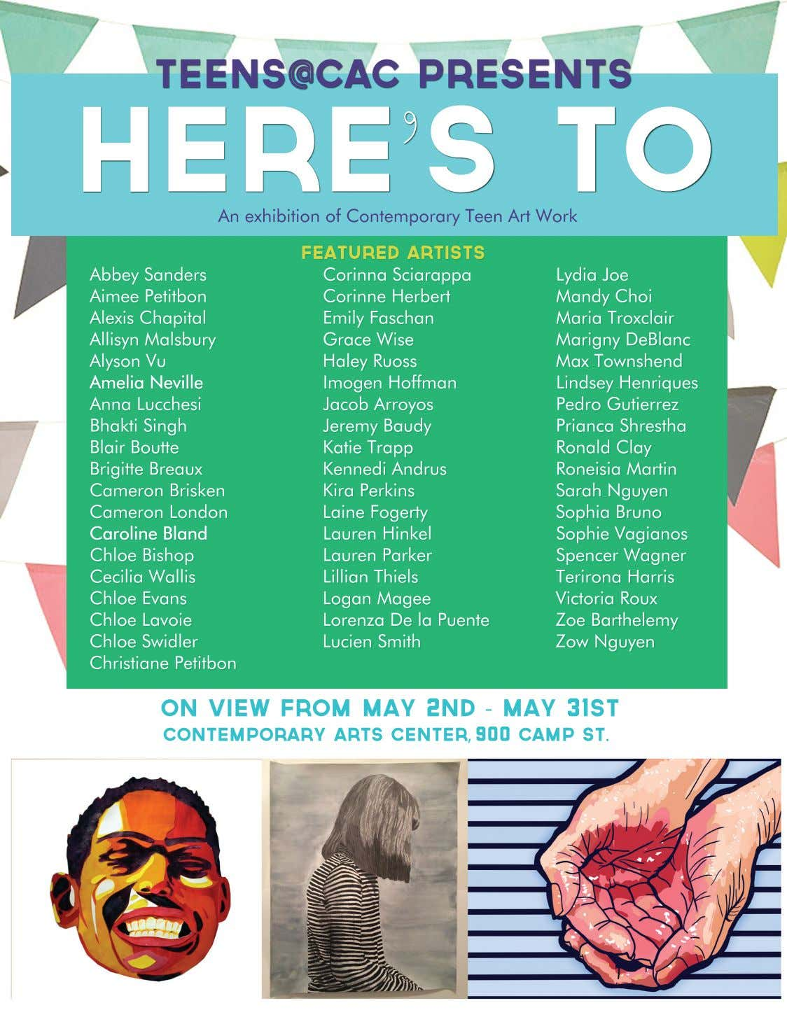TEENS@CAC presents Here's To An exhibition of Contemporary Teen Art Work Abbey Sanders Aimee Petitbon