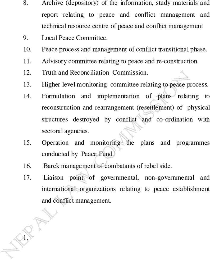 8. Archive (depository) of the information, study materials and report relating to peace and conflict