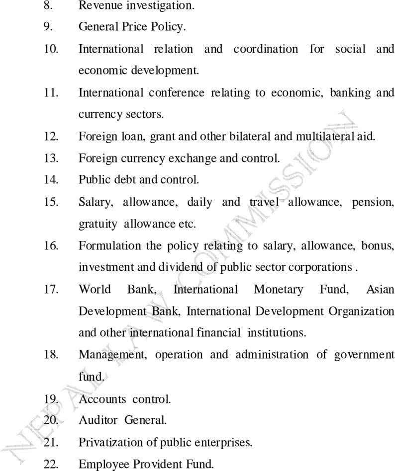 8. Revenue investigation. 9. General Price Policy. 10. International relation and coordination for social and