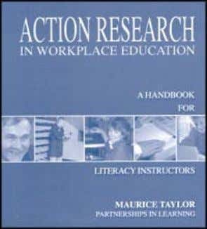 ACTION RESEARCH IN WORKPLACE EDUCATION