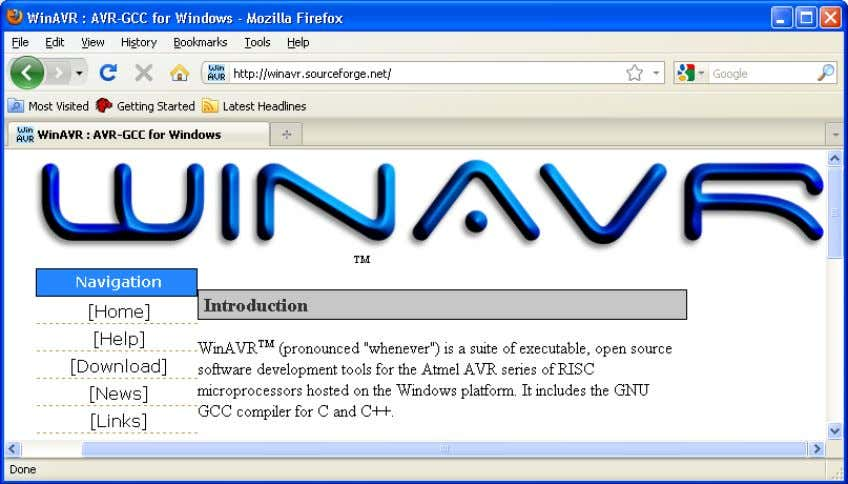 you can see AVR Studio's Help and see the WinAVR site. Figure 1: WinAVR website Microcontroller