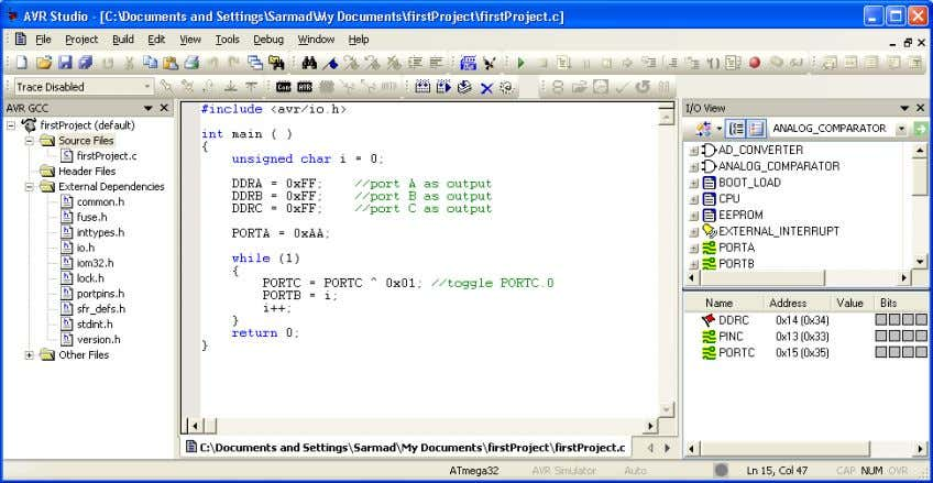 //toggle PORTC.0 PORTB = i; i++; } return 0; } Figure 8: Writing a program Microcontroller