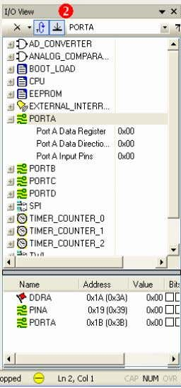 PORTA and see the values of DDRA , PINA , and PORTA . Microcontroller & Interfacing