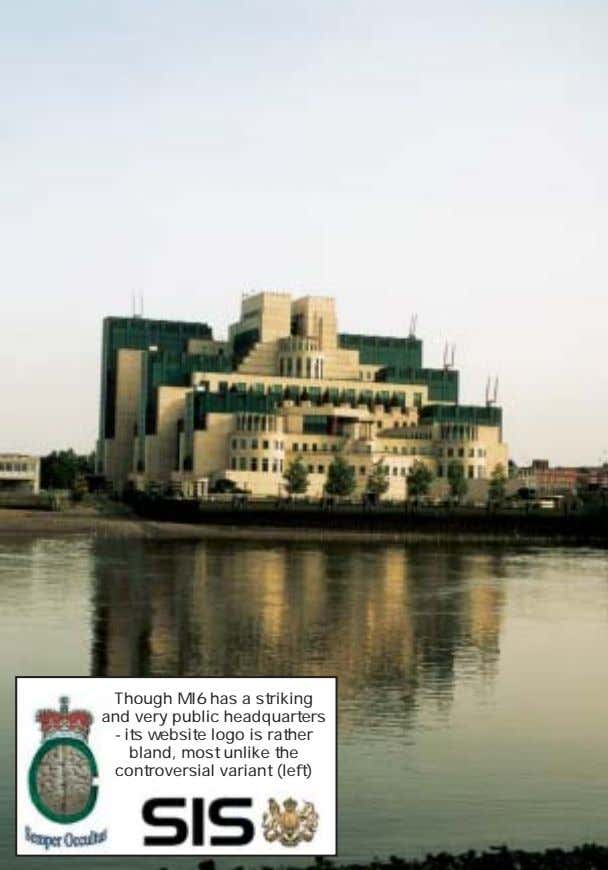 Though MI6 has a striking and very public headquarters - its website logo is rather
