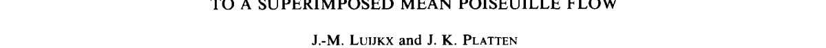 Ltd. ON THE EXISTENCE OF THERMOCONVECTIVE ROLLS, TRANSVERSE J.-M. LUIJKX and J. K. PLATTEN TO A
