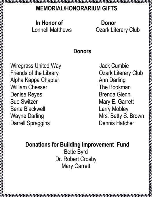 MEMORIAL/HONORARIUM GIFTS In Honor of Lonnell Matthews Donor Ozark Literary Club Donors Wiregrass United Way