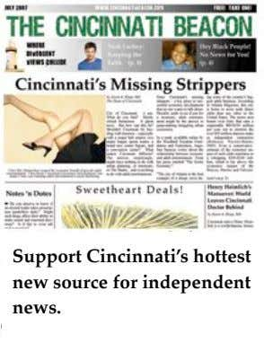 Support Cincinnati's hottest new source for independent news.