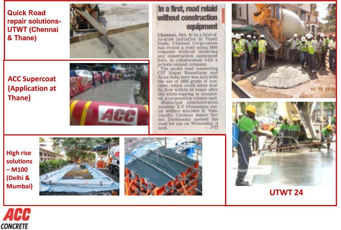 Quick Road repair solutions- UTWT (Chennai & Thane) ACC Supercoat (Application at Thane) High rise solutions
