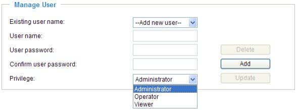 stream without entering a User ID and Password. Manage User Administrators can add up to 20