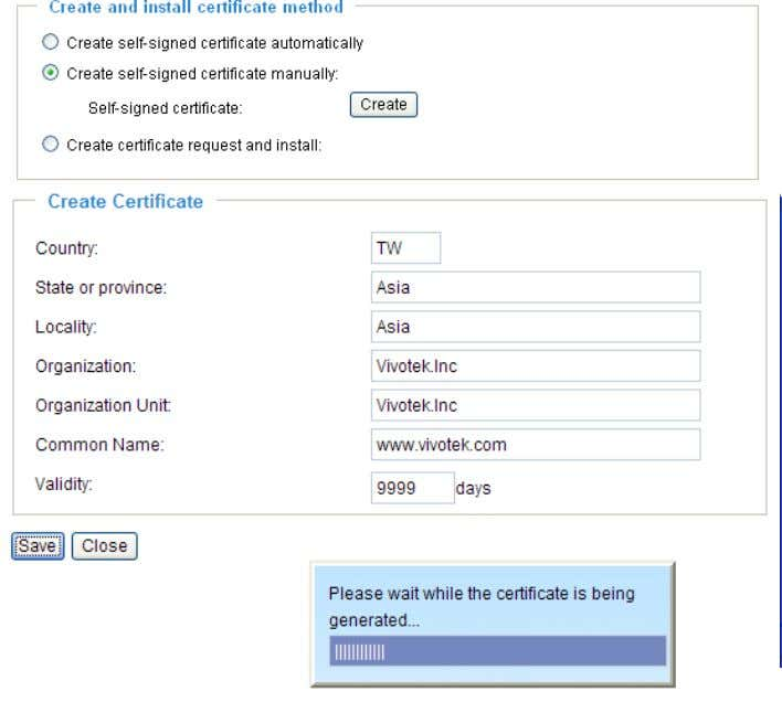 page, then click Save to generate the certificate. 3. The Certificate Information will automatically be
